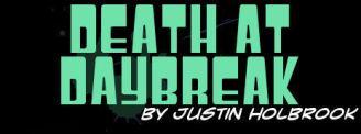 Death at Daybreak