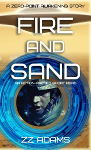 Fire and Sand (A Zero-Point Short Read)